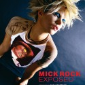 MICK ROCK: EXPOSED (NEW PAPERBACK EDITION) AVAILABLE NOW!