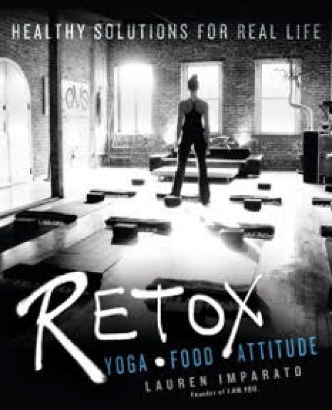 "Pre-Order ""RETOX: Healthy Solutions for Real Life"" by Lauren Imparato With Photos by Mick Rock"